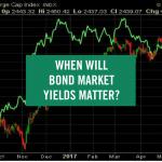 when will bond market yields matter?