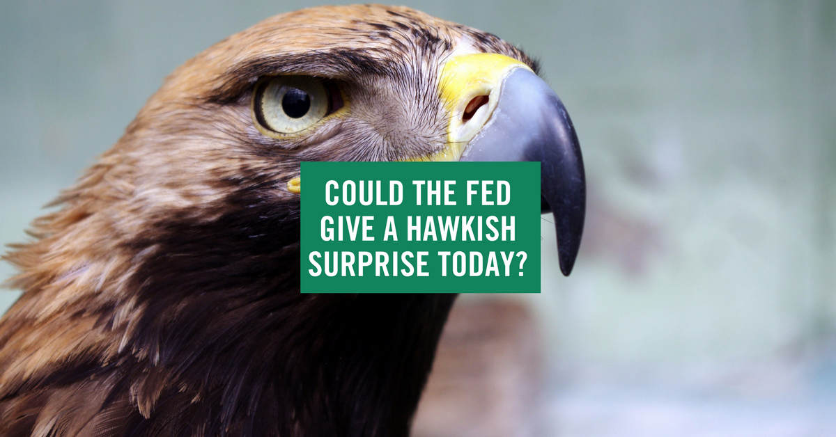 Could the Fed give a Hawkish surprise?