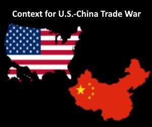U.S.-China Trade Context